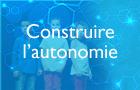 """Compétence """"Construire l'autonomie"""""""