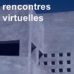 rencontres virtuelles