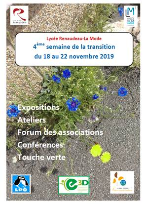 """Pour la 4ème année consécutive, le lycée Fernand Renaudeau-La Mode de Cholet dans le Maine et Loire organise sa 4ème semaine de la transition du 18 au 22 novembre 2019."""""""