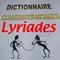 dictionnaire d'homophones, Lyriades