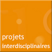 projets interdisciplinaires