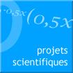 projets scientifiques et techniques