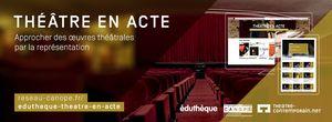 Théâtre en acte -Eduthèque