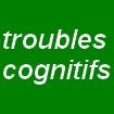 accéder aux documents sur Troubles Cognitifs